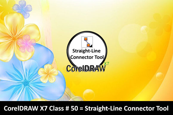 Using Straight-Line Connector Tool in CorelDRAW X7