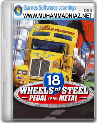 18 Wheels of Steel Pedal to the Metal cover